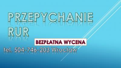 Czyszczenie rur spiralą, tel, 504-746-203, Wrocław, przepychanie sprężyną, cena,. Przepychanie toalet, cennik. Przepychanie rur, udrażnianie odpływu, wanny, toalety, rury. Pogotowie kanalizacyjne, hydraulik usługi.