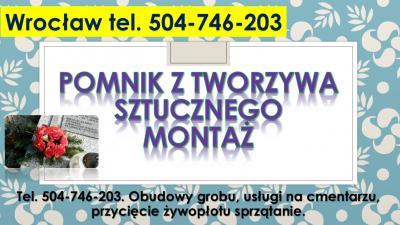 Nagrobek plastikowy, Cmentarz Wrocław, cena, tel. 504-746-203, pomnik z tworzywa sztucznego.   Pomniki cmentarne z tworzywa sztucznego pełnowymiarowe oraz małe urnowe, na grób dziecka.