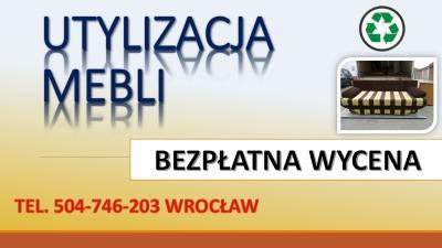 Odbiór mebli z biura, tel. 504-746-203. Wywóz niepotrzebnego wyposażenia z  firmy, cennik. Utylizacja mebli z biurowych, Wrocław. Oleśnica, Trzebnica, Czernica, Siechnice, Bielany Wrocławskie, Jelcz Laskowice, Oława, Długołęka,