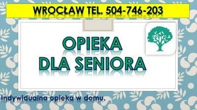Opiekunka osoby starszej,cennik, tel.504-746-203,Wrocław nad seniorami.Opieka domowa,prywatna, indywidualna w domu,