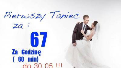 PIERWSZY TANIEC za 67 zł za godzinę!