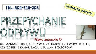 Przepchanie zatkanej toalety, cena , tel. 504-746-203. Pogotowie hydrauliczne., Wrocław, Spirala elektryczna, przepychanie, udrażnianie, odblokowanie, rur, odpływu, czyszczenie kanalizacji, cena,