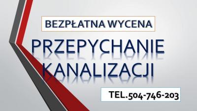 Przepychanie rur, cennik, udrażnianie, odetkanie, przepchanie, Wrocław, Oleśnica, Kamieniec Wrocławski, Siechnice, Długołęka, Kiełczów, Mirków, Czernica, Oława, Trzebnica, Łozina,