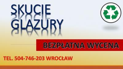 Skuwanie podłóg, posadzek, tel. 504-746-203 , betonowej podłogi, wylewki, cennik, Wrocław