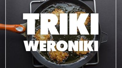 Triki Weroniki: Jak sprawić, by olej nie pryskał podczas smażenia?