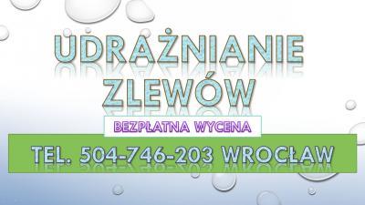 Udrażnianie rur Wrocław, cena tel, 504-746-203,  spiralą elektryczną, udrażnianie rur toalety, Udrażniaie rur, udrażnianie zatkanych, rur, wanny,  Wrocław, cennik, pogotowie hydrailiczne,