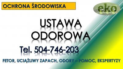 Ustawa odorowa, pomoc, tel. 504-746-203, porady z prawa, ekspertyza, opinia.nowe przepisy. uciążliwy zapach z ubojni, trzody, chlewni, fermy.ustawa, odory, prawo, konsultacje