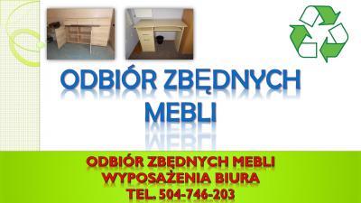 Utylizacja mebli z biurowych, tel. 504-746-203. Wywóz zbędnego wyposażenia z firmy, cena. Odbiór mebli. Wywóz niepotrzebnego wyposażenia z  firmy, Wrocław.