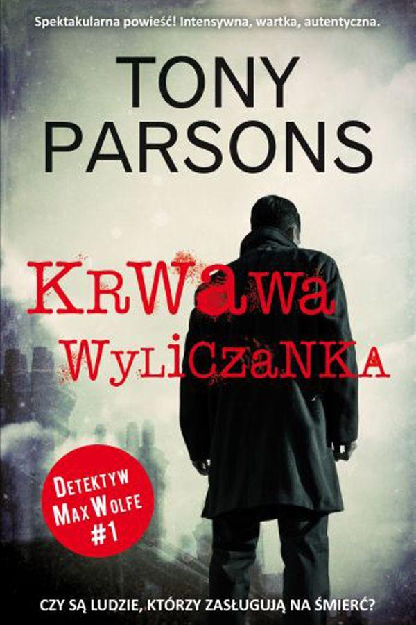 """Tony Parsons, """"Krwawa wyliczanka"""""""