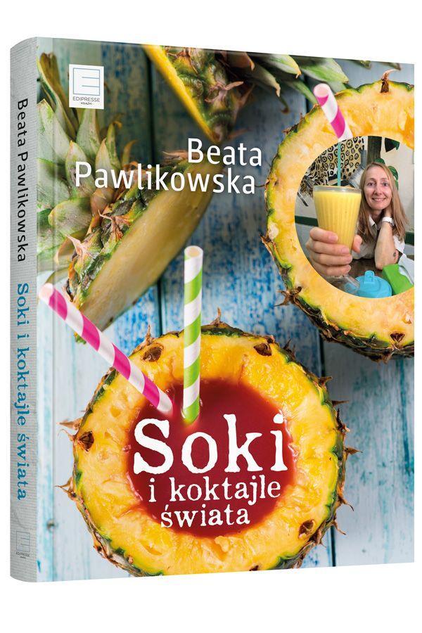 "Beata Pawlikowska, ""Soki i koktajle świata"", cena"