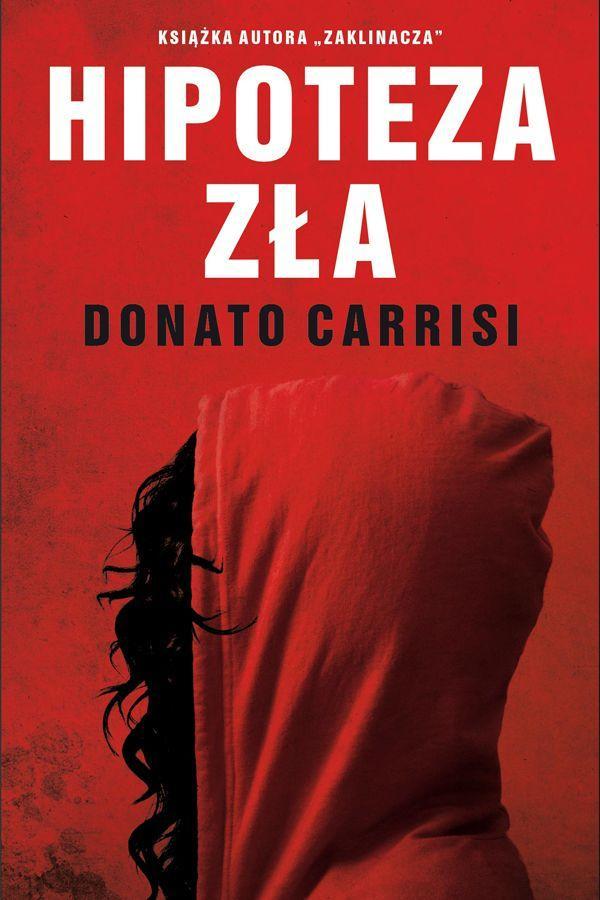 "Donato Carrisi. ""Hipoteza zła"", cena"
