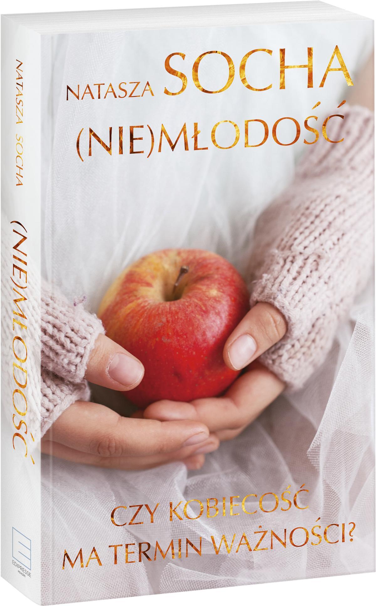 (Nie)młodość Nataszy Sochy - książka na urlop dla lubiących zaskakujące zakończenia