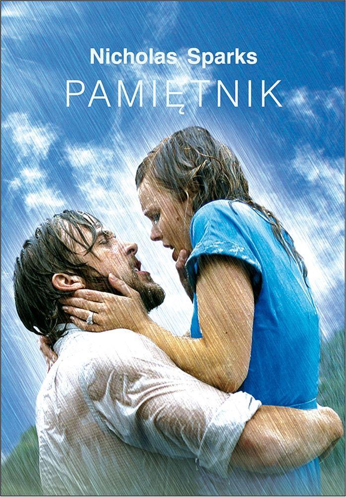 """""""Pamiętnik"""", Nicholas Sparks"""