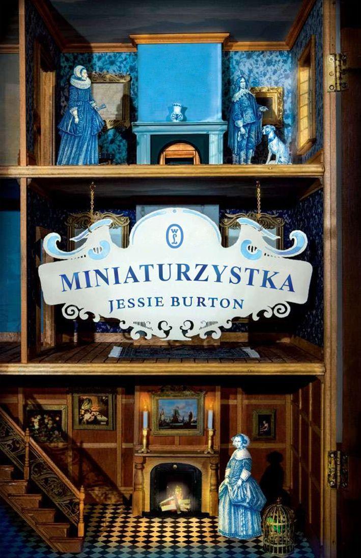 """""""Miniaturzystka"""", Jessie Burton"""