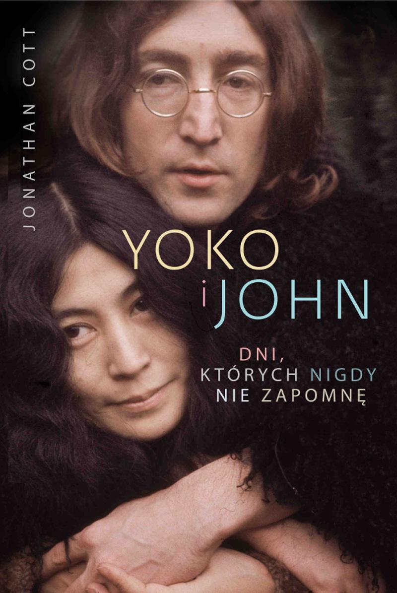 Yoko i John. Dni, których nigdy nie zapomnę, Jonathan Cott