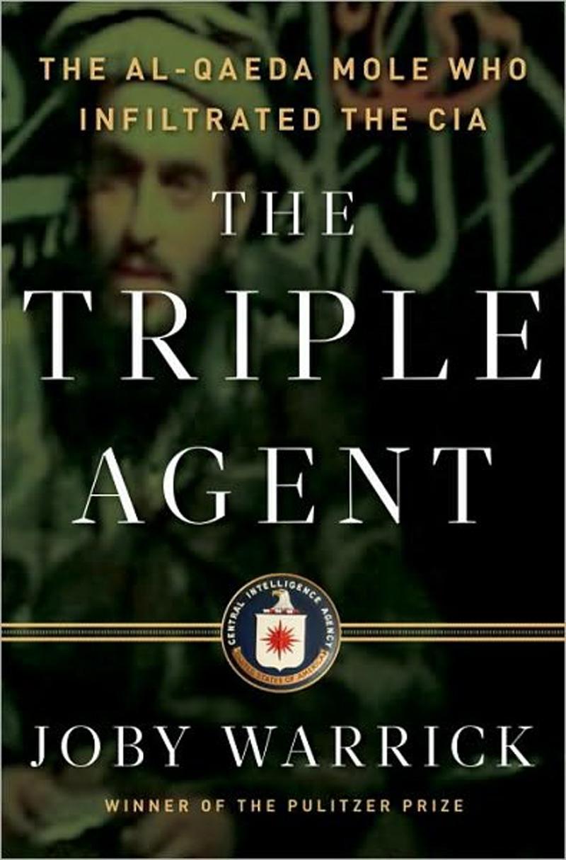 Potrójny agent: kret Al-Kaidy, który oszukał CIA, Joby Warrick