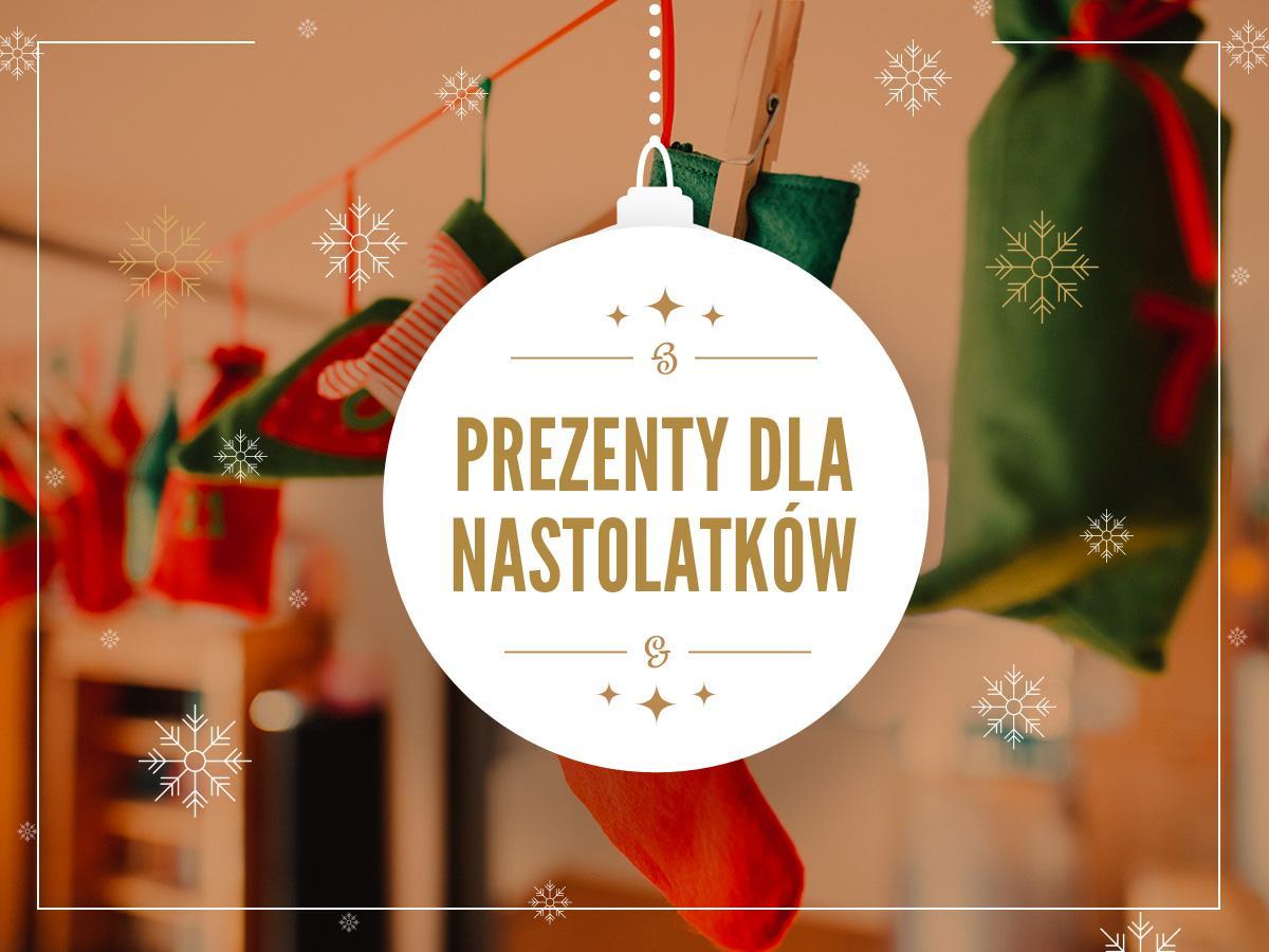 Prezenty Gwiazdkowe Dla Nastolatka Najlepsze Pomysly Nastolatki Polki Pl