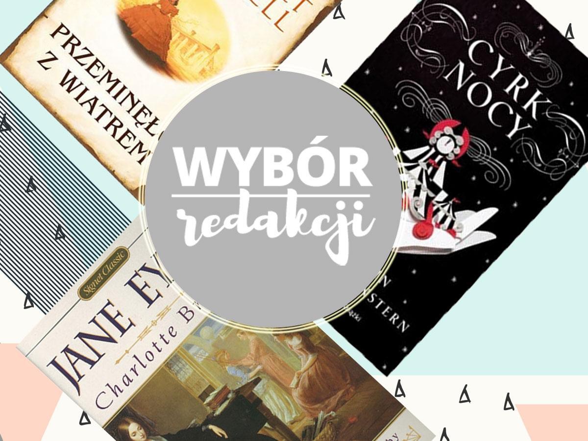 Są takie książki, które się nie nudzą. Gdybyś do końca życia miała czytać tylko jedną, to jaką byś wybrała?