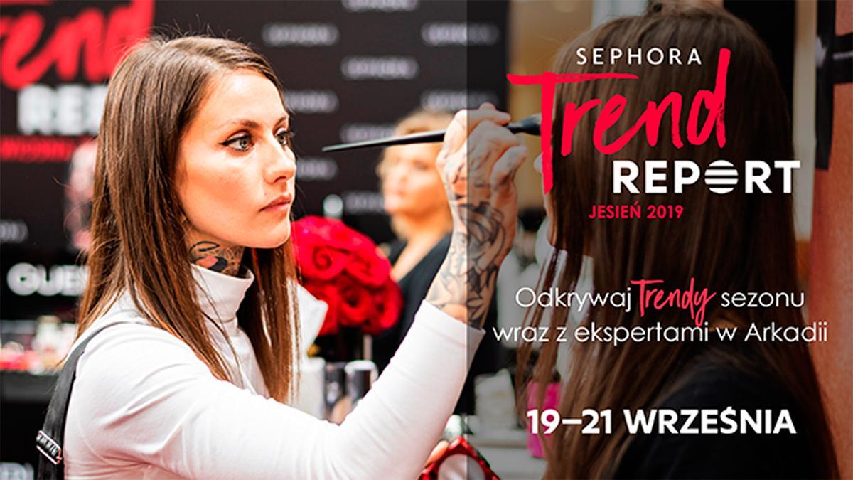 Sephora Trend Report jesień 2019 - święto trendów w Arkadii