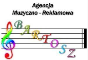 """Agencja Muzyczno-Reklamowa """"BARTOSZ"""""""