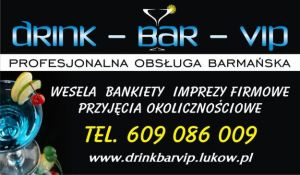 Barmani na wesele, DRINK - BAR - VIP