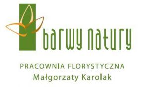 Barwy Natury Pracownia Florystyczna Małgorzaty Karolak