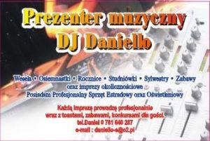 DJ Prezenter na Wesela, Osiemnastki, DJ Kalisz, DJ Ostrów Wlkp, DJ Daniello