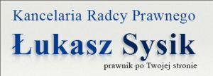 Kancelaria radcy prawnego - Łukasz Sysik