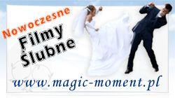 Magic-Moment- nowoczesne filmy ślubne, wideofilmowanie wesel