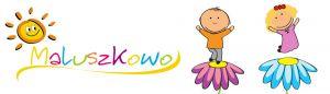 Maluszkowo - Prywatna opieka nad Twoim Dzieckiem