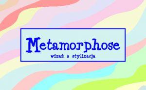 METAMORPHOSE - wizaż & stylizacja