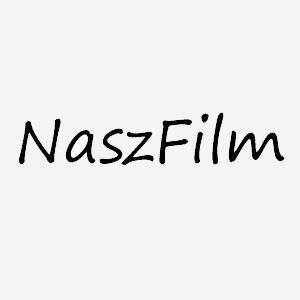 ! NaszFilm - wideofilmowanie Kraków