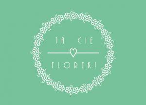 Pracownia florystyczna Ja Cię Florek!