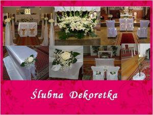 Ślubna Dekoretka dekoracja Koscioła na ślub