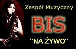 """Zespół Muzyczny """"BIS"""""""