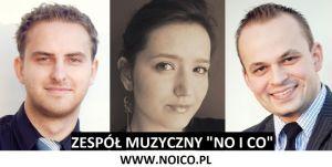 Zespół muzyczny NO i CO Złotów Piła Szczecinek Chojnice Wałc