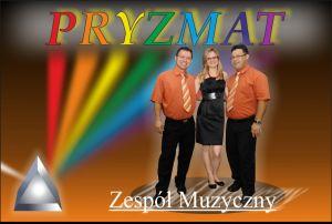 ... Zespół Muzyczny PRYZMAT ...