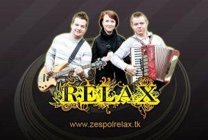 *** Zespół muzyczny RELAX ***