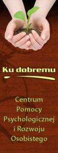 """Centrum Pomocy Psychologicznej """"Ku Dobremu"""""""