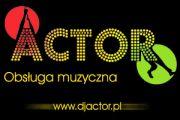""""""" ACTOR """" - DJ - Obsługa muzyczna"""