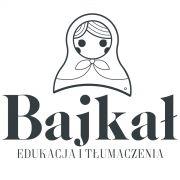 """""""Bajkał"""" Edukacja i Tłumaczenia Marlena Lipińska"""
