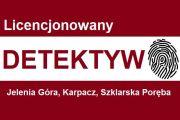 Detektyw Jelenia Góra,Karpacz,Zgorzelec,Szklarska Poręba