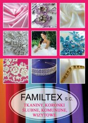 FAMILTEX   HURTOWNIA ŚLUBNA WEDDING WHOLESALE