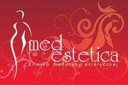 """Klinika Medycyny Estetycznej """" Med Estetica"""""""