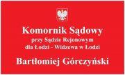 Komornik Łódź Bartłomiej Górczyński Kancelaria komornicza