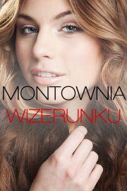 MONTOWNIA WIZERUNKU Olga Zalewska