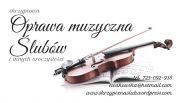 Oprawa muzyczna ślubów - skrzypce na ślub