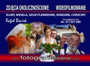 Rafał Bociek - zdjęcia okolicznościowe - wideofilmowanie