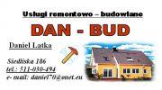 Usługi remontowo - budowlane DAN - BUD Daniel Łątka