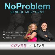 """Zespół muzyczny na Twoje wesele """"NoProblem"""" Piła,Poznań"""